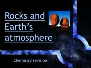 Rocks and Earth's atmosphere