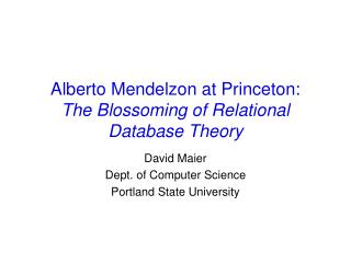 Alberto Mendelzon at Princeton: The Blossoming of Relational Database Theory