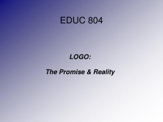 EDUC 804