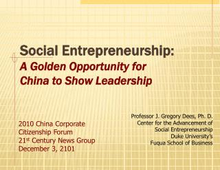 Social Entrepreneurship: A Golden Opportunity for  China to Show Leadership