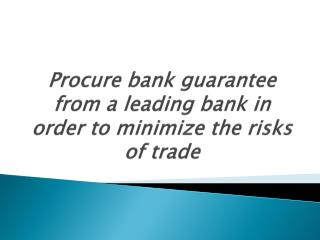 Bank Guarantee from a Leading Bank