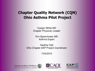 Chapter Quality Network (CQN) Ohio Asthma Pilot Project