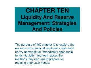 CHAPTER TEN Liquidity And Reserve Management: Strategies And Policies