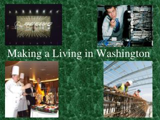 Making a Living in Washington