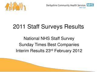 2011 Staff Surveys Results