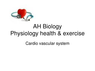 AH Biology Physiology health & exercise