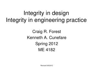 Integrity in design Integrity in engineering practice
