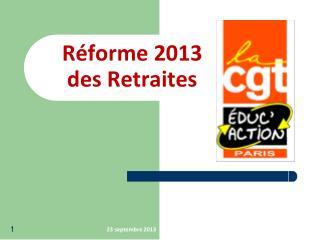 Réforme 2013  des Retraites