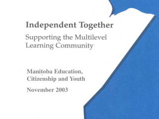 Manitoba Education, Citizenship and Youth November 2003