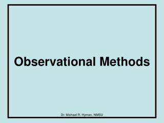 Observational Methods