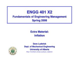 ENGG 401 X2 Fundamentals of Engineering Management Spring 2008 Extra Material: Inflation