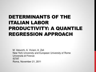 Determinants of the Italian Labor Productivity: A Quantile Regression Approach