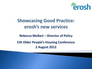 Showcasing Good Practice: erosh's new services