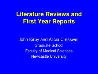Literature Reviews and First Year Reports