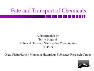 Fate and Transport of Chemicals