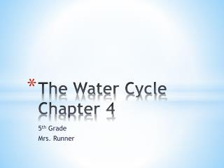 The Water Cycle Chapter 4