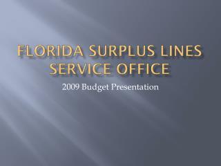 Florida surplus lines service office