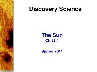 The Sun Ch 26.1 Spring 2011