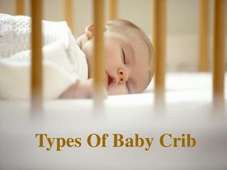 Types Of Baby Crib