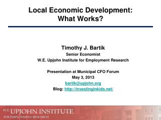 Local  Economic  Development:  What Works?