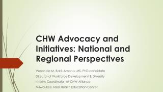 CHW Advocacy and Initiatives: National and Regional Perspectives