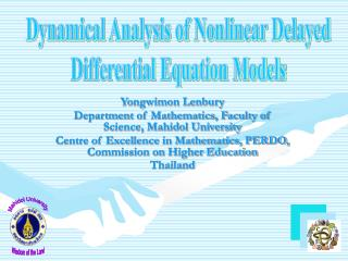 Yongwimon Lenbury Department of Mathematics, Faculty of Science, Mahidol University