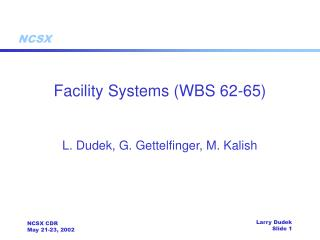 Facility Systems (WBS 62-65)