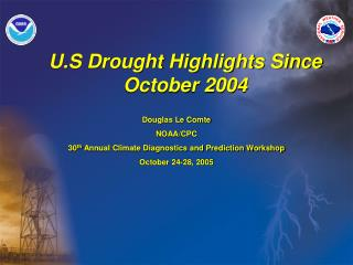 U.S Drought Highlights Since October 2004
