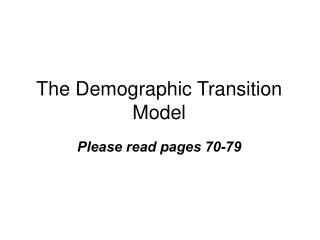 The Demographic Transition Model