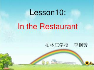 Lesson10: In the Restaurant