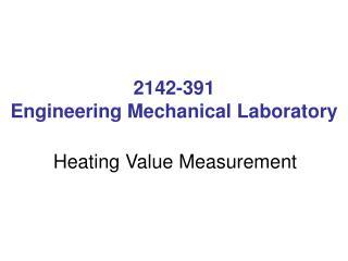 2142-391 Engineering Mechanical Laboratory