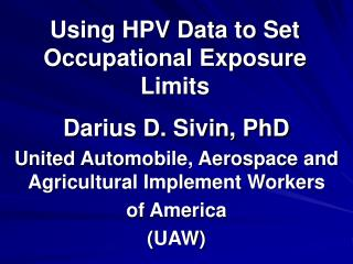 Using HPV Data to Set Occupational Exposure Limits