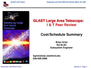 GLAST Large Area Telescope: I & T Peer Review Cost/Schedule Summary Brian Grist SU-SLAC