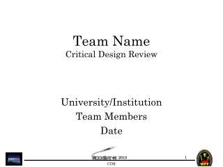 Team Name Critical Design Review