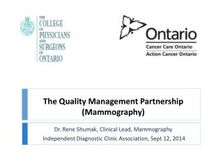T he Quality Management Partnership (Mammography)
