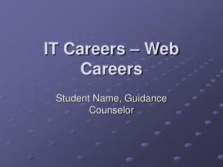 IT Careers – Web Careers