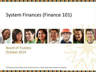 System Finances (Finance 101)