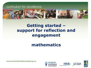 Getting started –  support for reflection and engagement mathematics