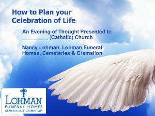 How to Plan your Celebration of Life