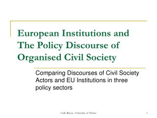 European Institutions and The Policy Discourse of Organised Civil Society