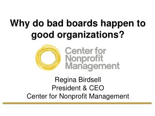 Why do bad boards happen to good organizations?