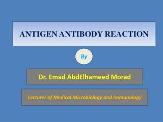 ANTIGEN ANTIBODY  REACTION