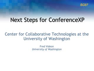 Next Steps for ConferenceXP