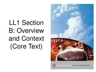 LL1 Section B: Overview and Context (Core Text)