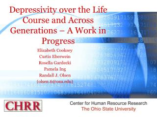 Depressivity over the Life Course and Across Generations   A Work in Progress