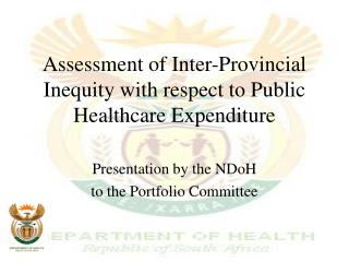 Assessment of Inter-Provincial Inequity with respect to Public Healthcare Expenditure