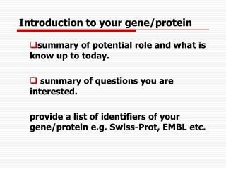 Introduction to your gene/protein