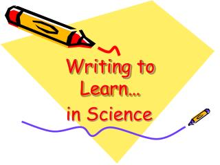 Writing to Learn…