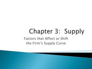 Chapter 3:  Supply