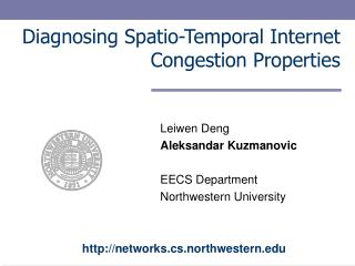 Diagnosing Spatio-Temporal Internet Congestion Properties